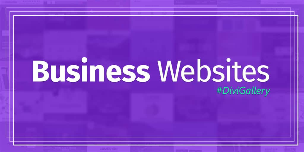Business Websites Made With Divi