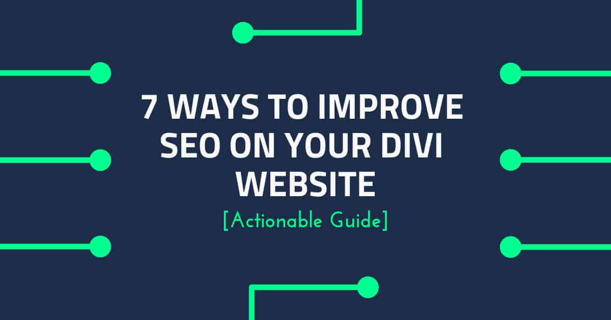 7 Ways to Improve SEO on Your Divi Website